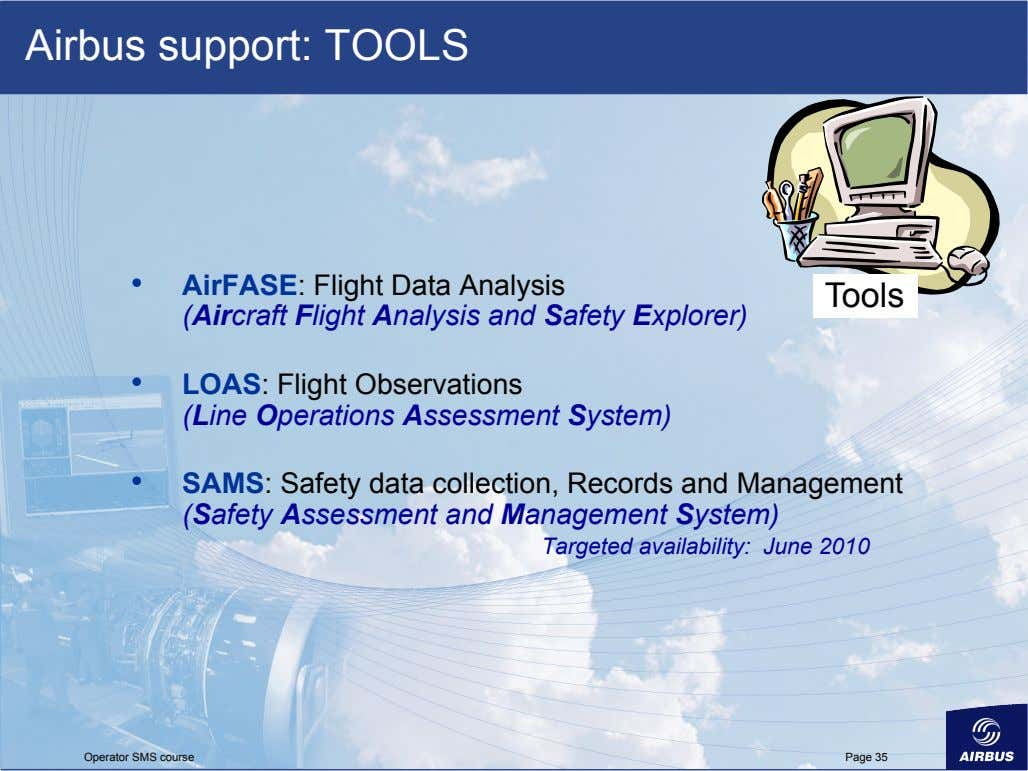 Airbus support: TOOLS •   AirFASE: Flight Data Analysis (Aircraft Flight Analysis and Safety Explorer)