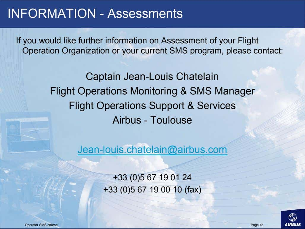 INFORMATION - Assessments If you would like further information on Assessment of your Flight Operation
