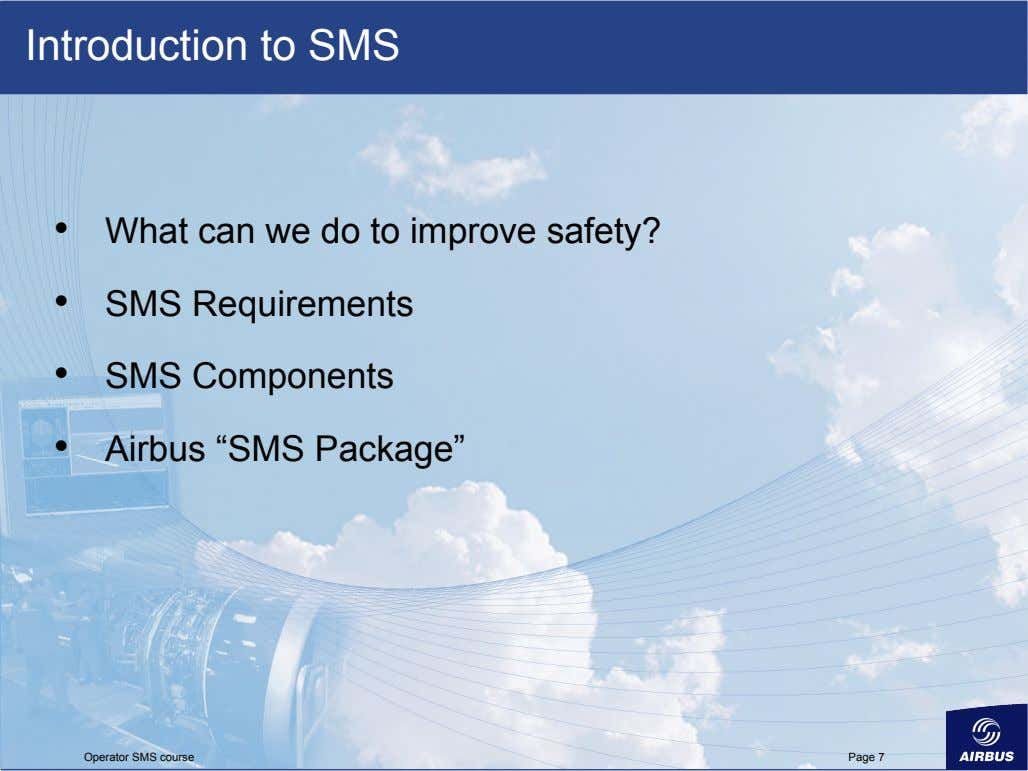 Introduction to SMS •   •   •   •   What can we do
