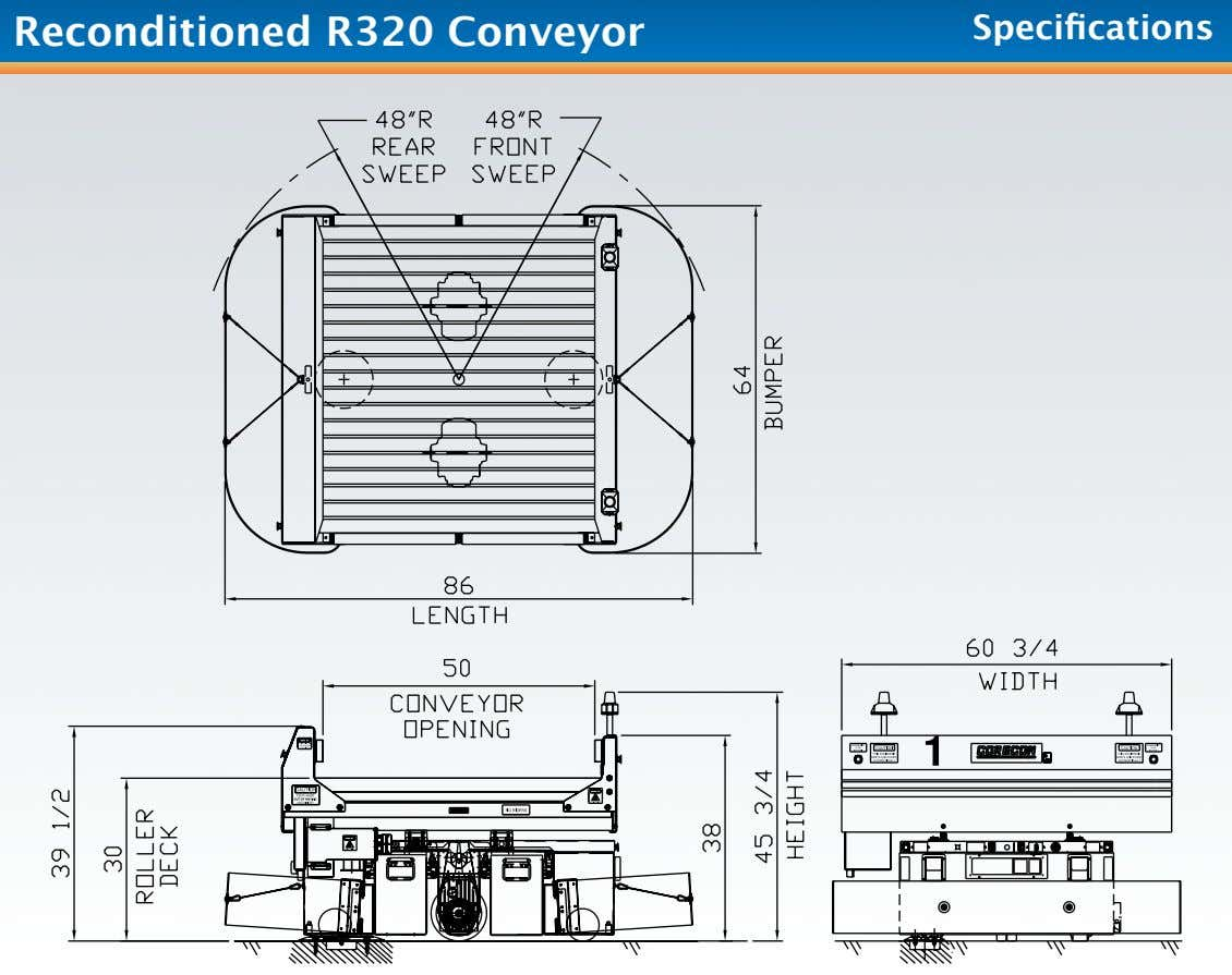 Reconditioned R320 Conveyor Specifications