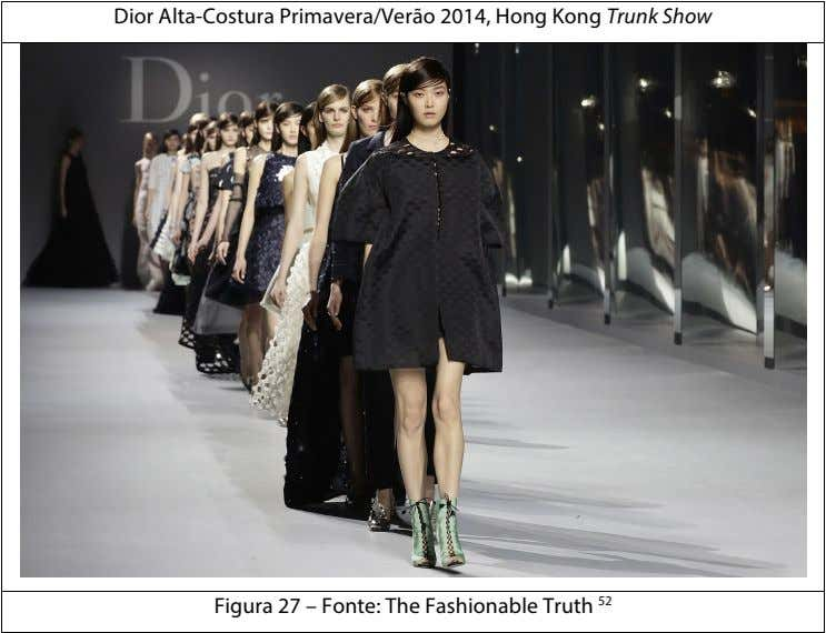 Dior Alta-Costura Primavera/Verão 2014, Hong Kong Trunk Show Figura 27 – Fonte: The Fashionable Truth