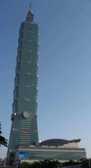 the architectural idea envisioned by the design team. Figure 16 – Exterior view of Taipei 101
