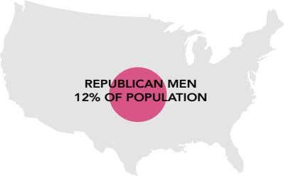 REPUBLICAN MEN 12% OF POPULATION