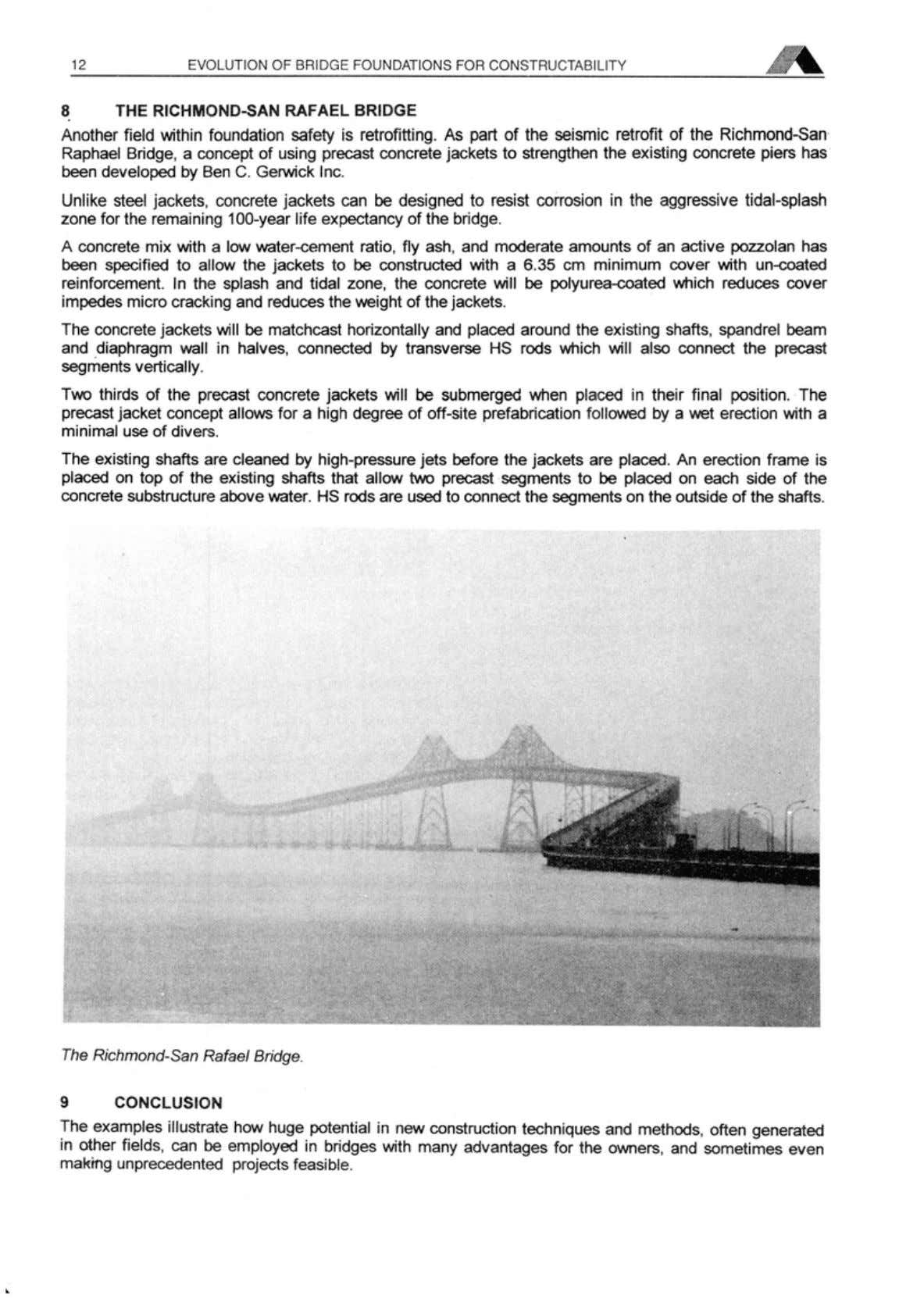 12 EVOLUTION OF BRIDGE FOUNDATIONS F 8 THE RICHMOND-SAN RAFAEL BRIDGE Another Held within foundation