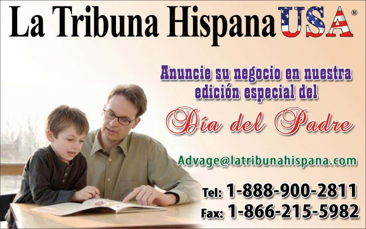La Tribuna Hispana USA, Junio 1 - 7, 2011 New Jersey Edition 13 PARA ANUNCIAR EN: