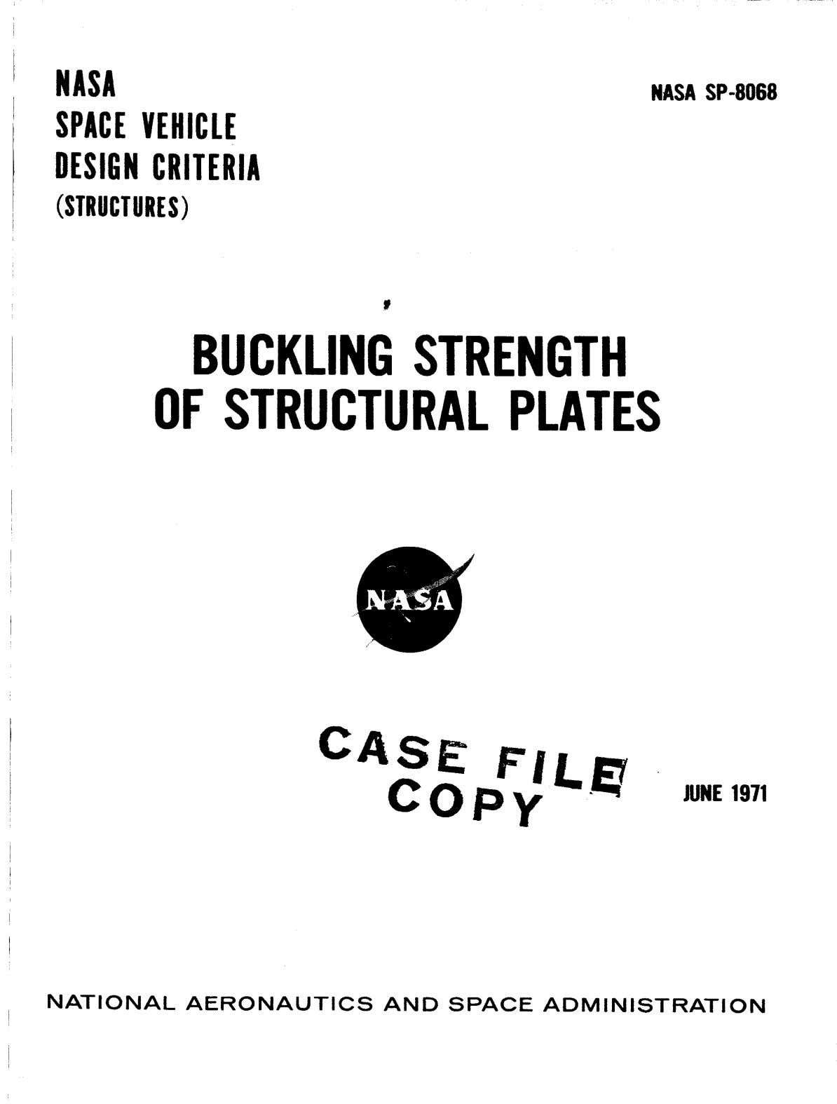 NASA SPACE VEHICLE DESICN CRITERIA NASA SP-8068 (STRUCTURES) t BUCKLING STRENGTH OF STRUCTURAL PLATES JUNE