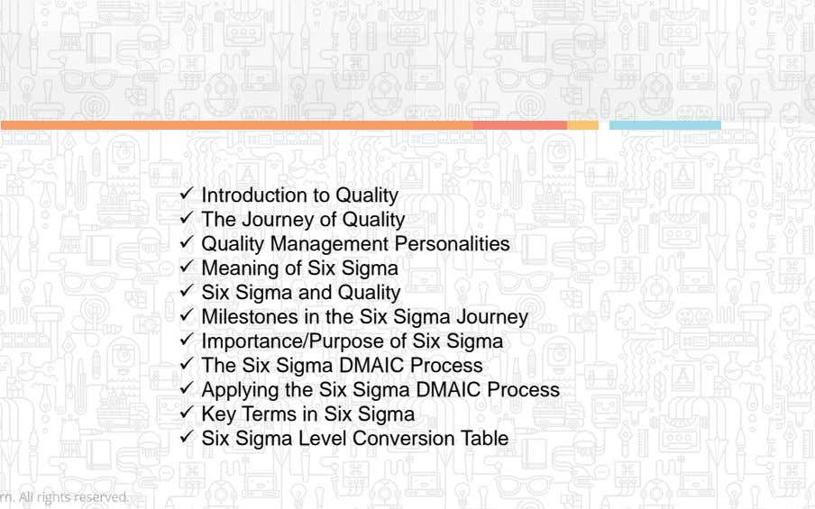  Introduction to Quality  The Journey of Quality  Quality Management Personalities  Meaning of