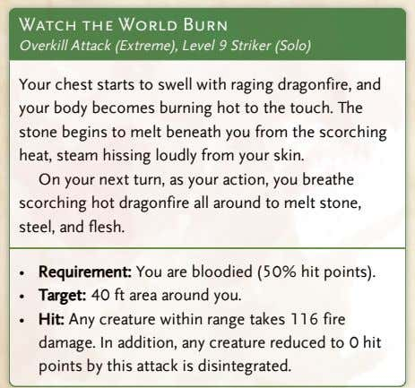 Watch the World Burn Overkill Attack (Extreme), Level 9 Striker (Solo) Your chest starts to