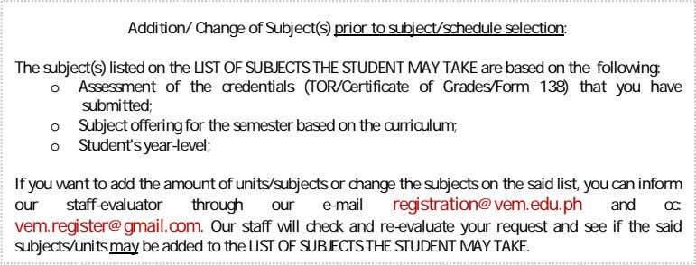 Addition/ Change of Subject(s) prior to subject/schedule selection: The subject(s) listed on the LIST OF