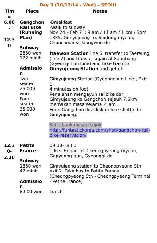 Admissio Gangchon 0 12.3 - 6.00 Lunch Gimyujeong station to Cheongpyeong Stn, exit 2. Take bus
