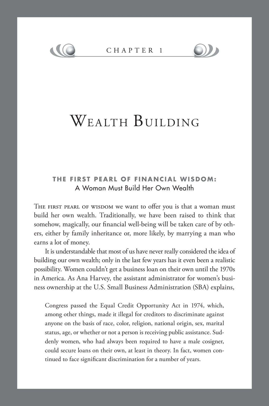 CHAPTER 1 WEALTH BUILDING THE FIRST PEARL OF FINANCIAL WISDOM: A Woman Must Build Her