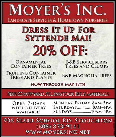 Dr ess It Up Fo r Syttende Mai! 20% OFF: Ornamental Container Trees B&B Serviceberry Trees