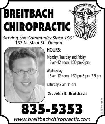 BREITBACH CHIROPRACTIC Serving the Community Since 1961 16 7 N. M ain St., Oregon HOURS: Monday,