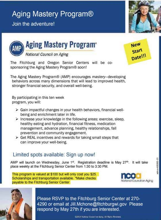 Aging Mastery Program® Join the adventure! The Fitchburg and Oregon Senior Centers will be co- sponsoring