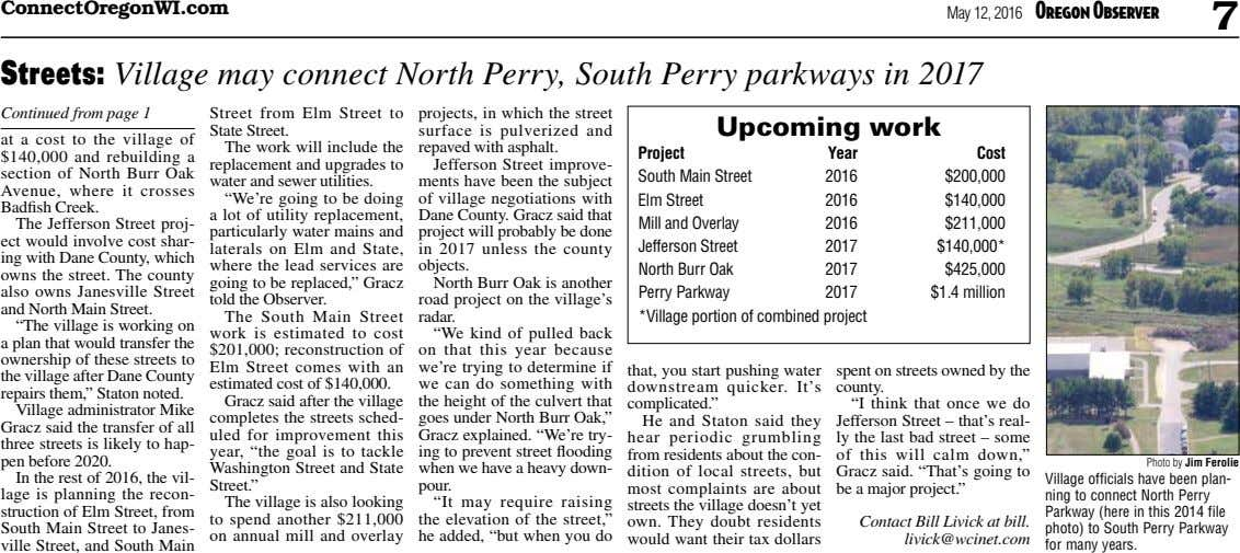 ConnectOregonWI.com May 12, 2016 Oregon Observer 7 Streets: Village may connect North Perry, South Perry parkways