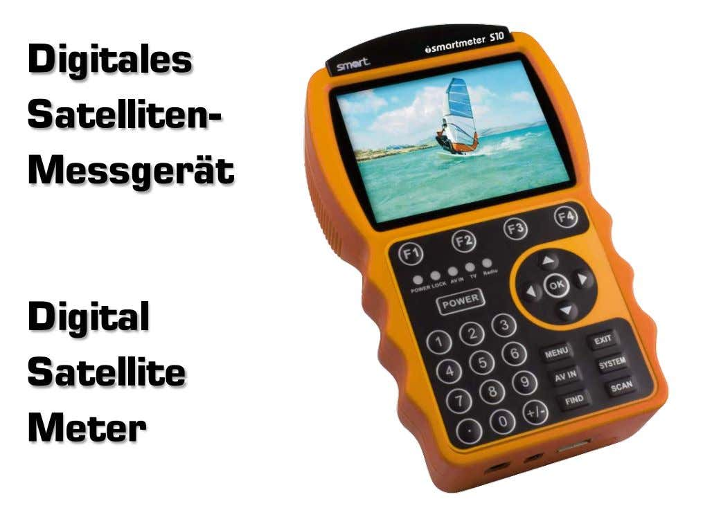 Digitales Digitales Satelliten- Satel|iten- Messgerät Messgerat Digital Digital Satellite Satellite Meter
