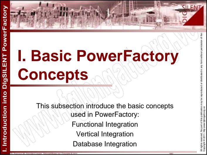 I. Basic PowerFactory Concepts This subsection introduce the basic concepts used in PowerFactory: Functional