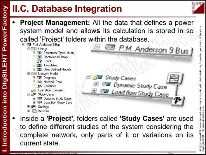 II.C. Database Integration • Project Management: All the data that defines a power system model