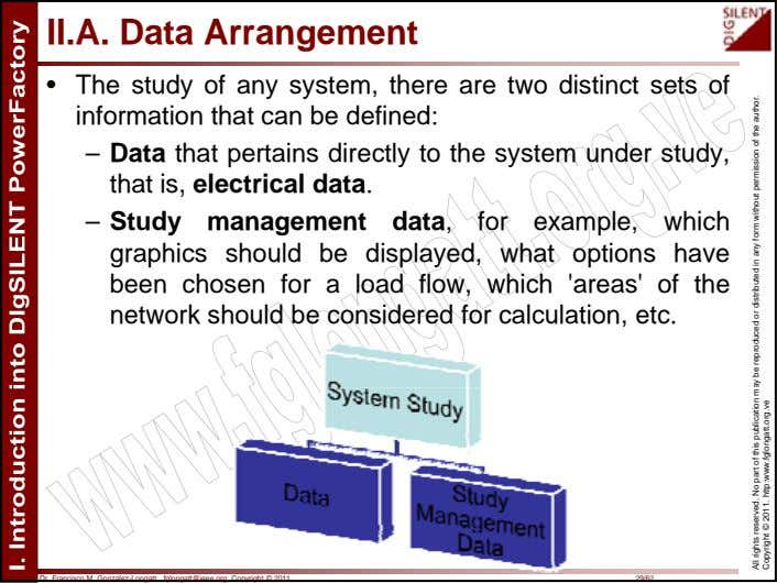II.A. Data Arrangement • The study of any system, there are two distinct sets of