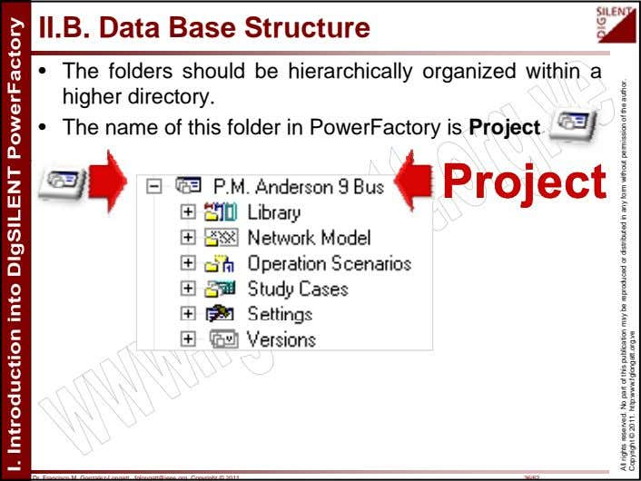 II.B. Data Base Structure • The folders should be hierarchically organized within a higher directory.