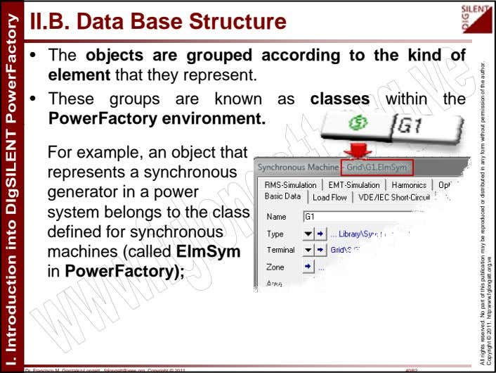 II.B. Data Base Structure • The objects are grouped according to the kind of element