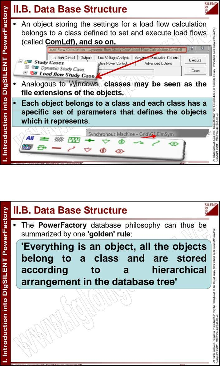 II.B. Data Base Structure • An object storing the settings for a load flow calculation