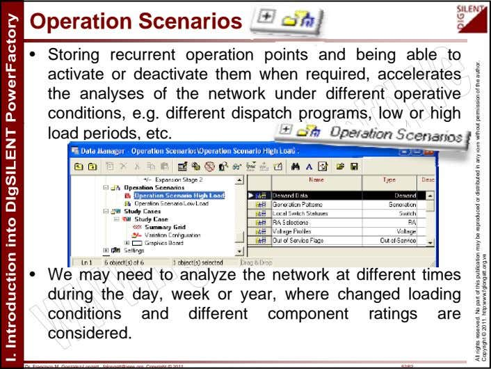 Operation Scenarios • Storing recurrent operation points and being able to activate or deactivate them