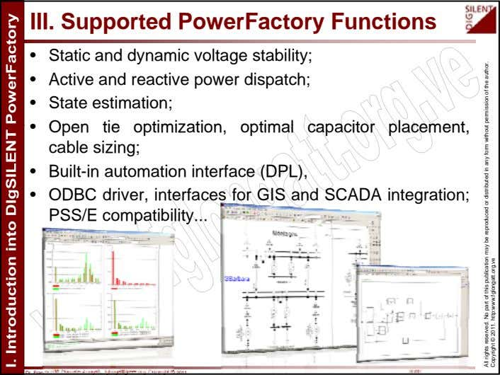 III. Supported PowerFactory Functions • Static and dynamic voltage stability; • Active and reactive power
