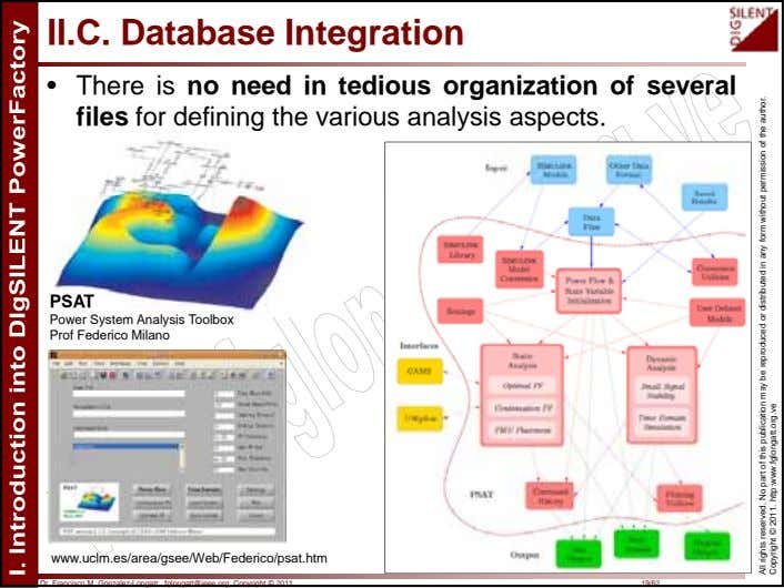 II.C. Database Integration • There is no need in tedious organization of several files for