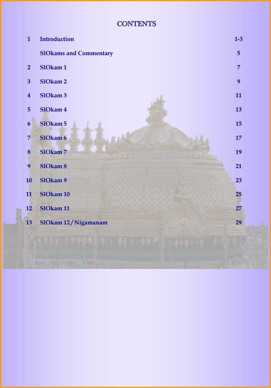 CONTENTSCONTENTSCONTENTS 1 Introduction 1-3 SlOkams and Commentary 5 2 SlOkam 1 7 3 SlOkam 2