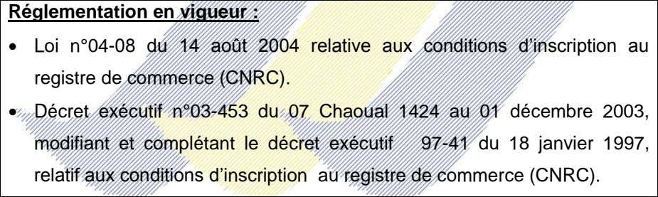 conditions d'inscription au registre de commerce (CNRC). Formation de base et aptitudes requises :  Diplôme