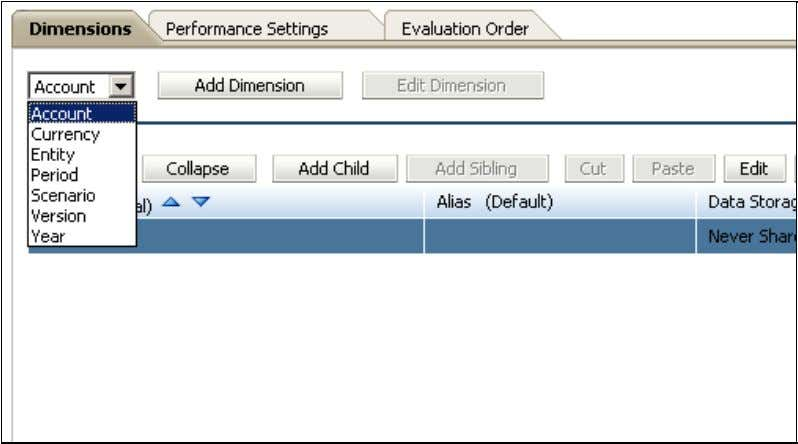 and change the evaluation order in Dimension Editor. 5. Select Administration , the Manage , and