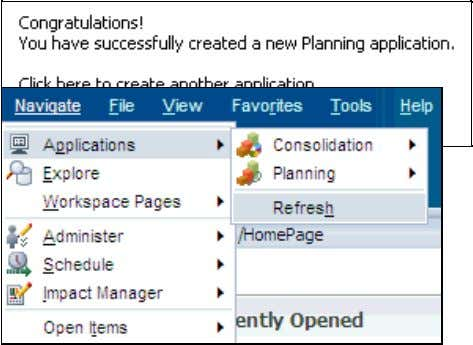 after creating it in Classic Application Administration: 1. In Workspace, select Navigate , then Applications ,