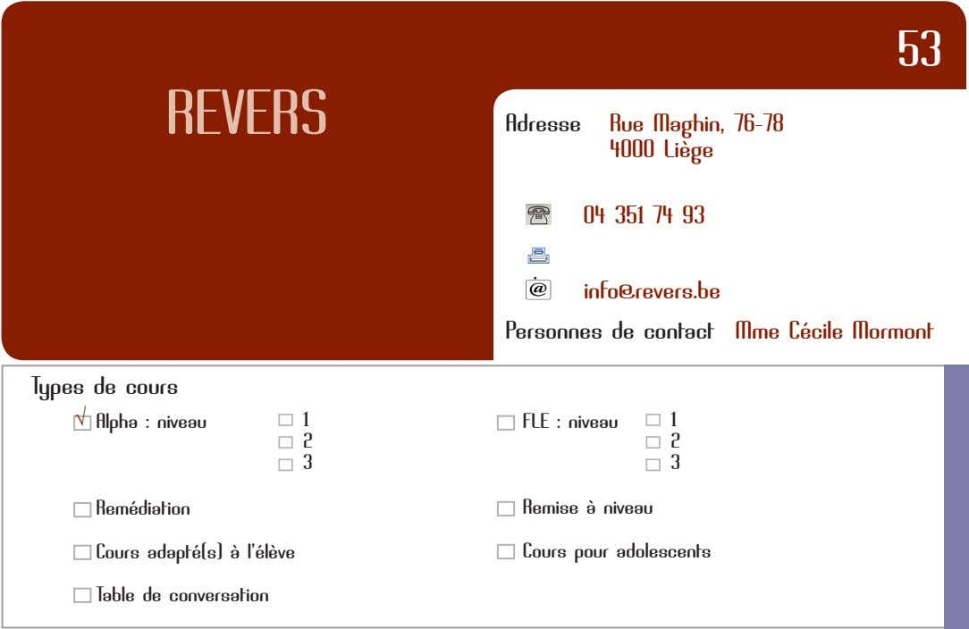 53 REVERS Adresse Rue Maghin, 76-78 4OOO Liège O4 351 74 93 : info@revers.be Personnes