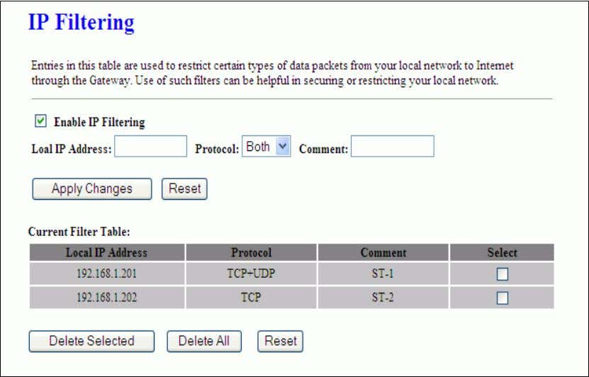 be helpful in securing or restricting your local network. Item Description     Enable IP Filtering
