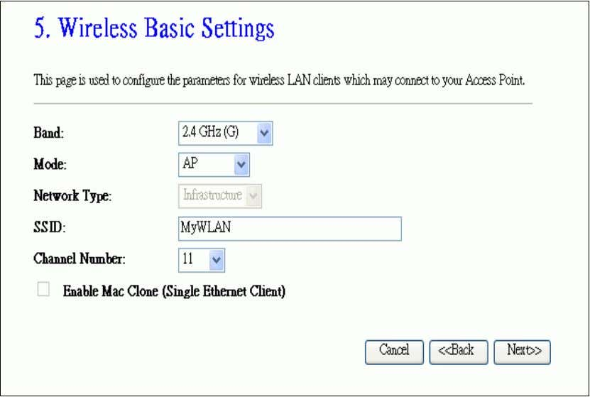 basic wireless parameters like Band, Mode, Network Type SSID, Channel Number, Enable Mac Clone(Single Ethernet Client)