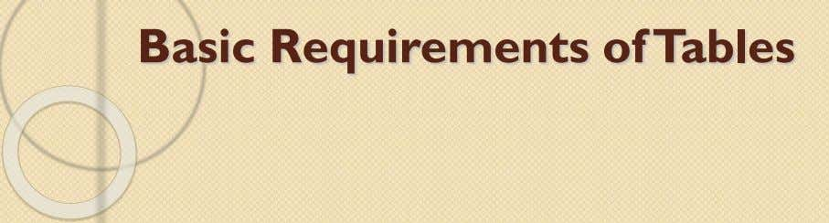 Basic Requirements of Tables
