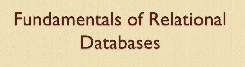 Fundamentals of Relational Databases