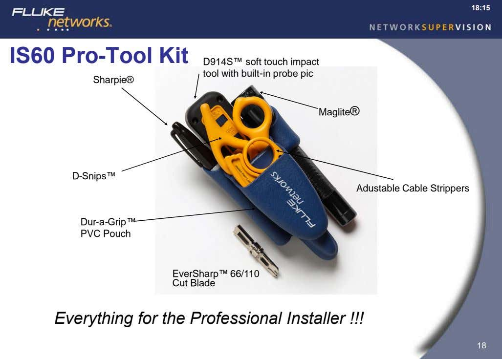 18:15 IS60 Pro-Tool Kit D914S™ soft touch impact tool with built-in probe pic Sharpie® Maglite®