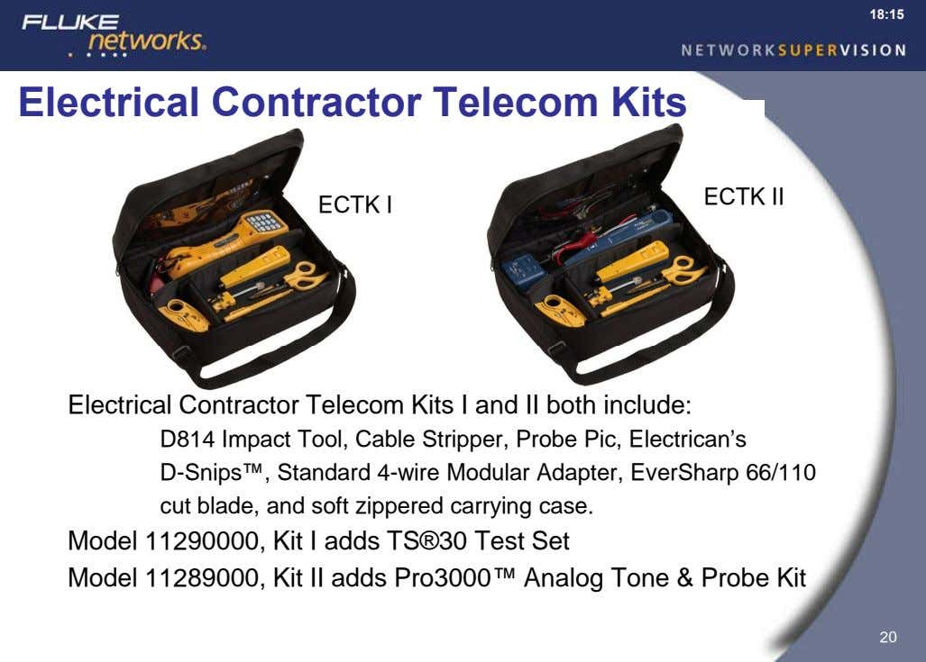 18:15 Electrical Contractor Telecom Kits ECTK II ECTK I Electrical Contractor Telecom Kits I and