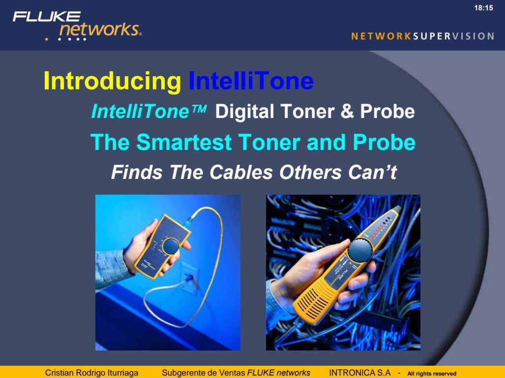 18:15 Introducing IntelliTone IntelliTone Digital Toner & Probe The Smartest Toner and Probe Finds The