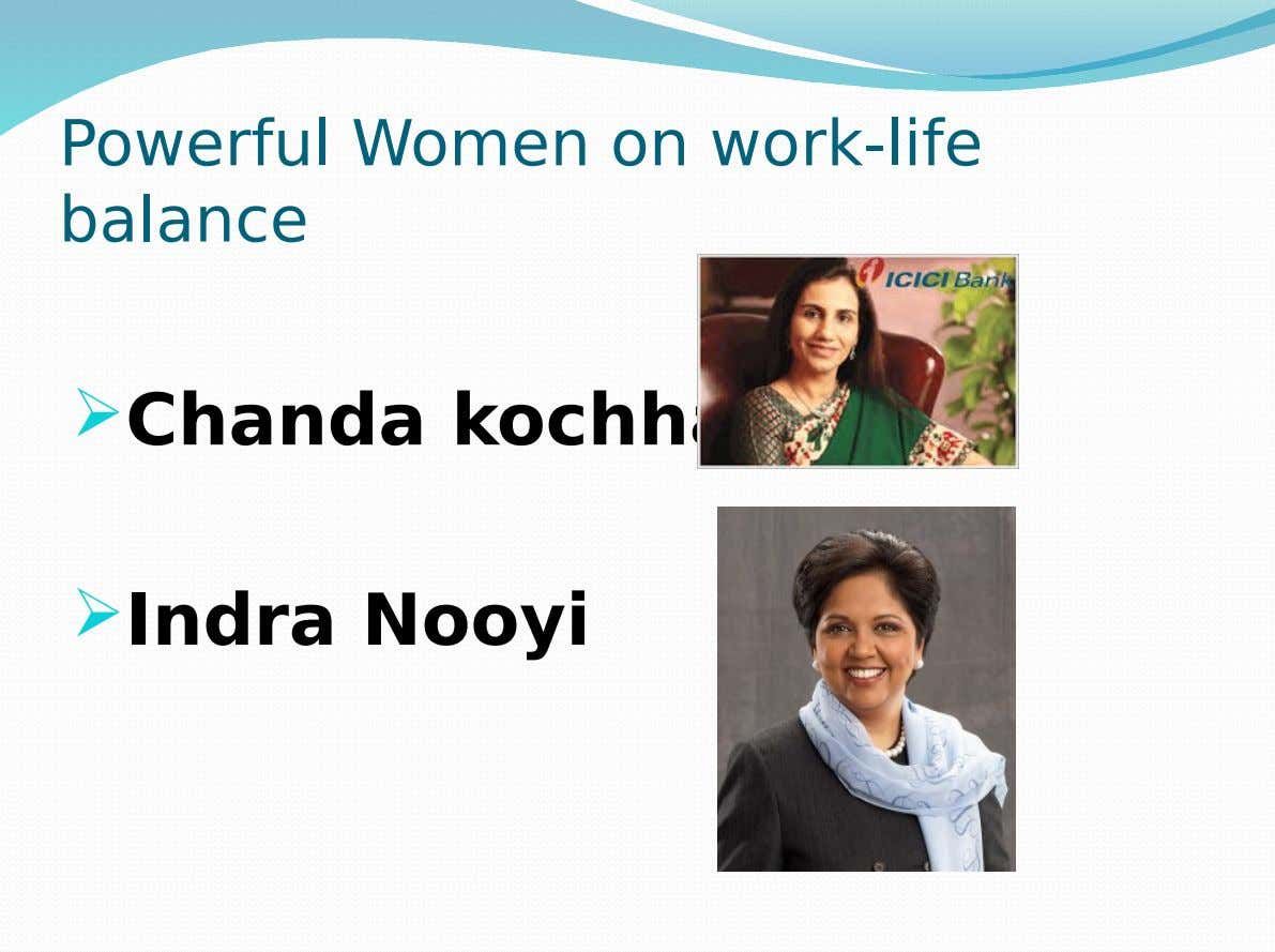Powerful Women on work-life balance  Chanda kochhar  Indra Nooyi