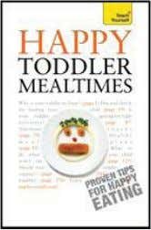 Cookie Book , and Cake Love . She lives in Washington, DC. Happy Toddler Mealtimes Judy