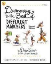 {INDEPENDENT PUBLISHERS GROUP} Drumming to the Beat of Different Marchers (2nd Edition) Finding the Rhythm for