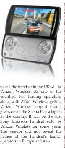 to sell the handset in the US will be Verizon Wireless. As one of the