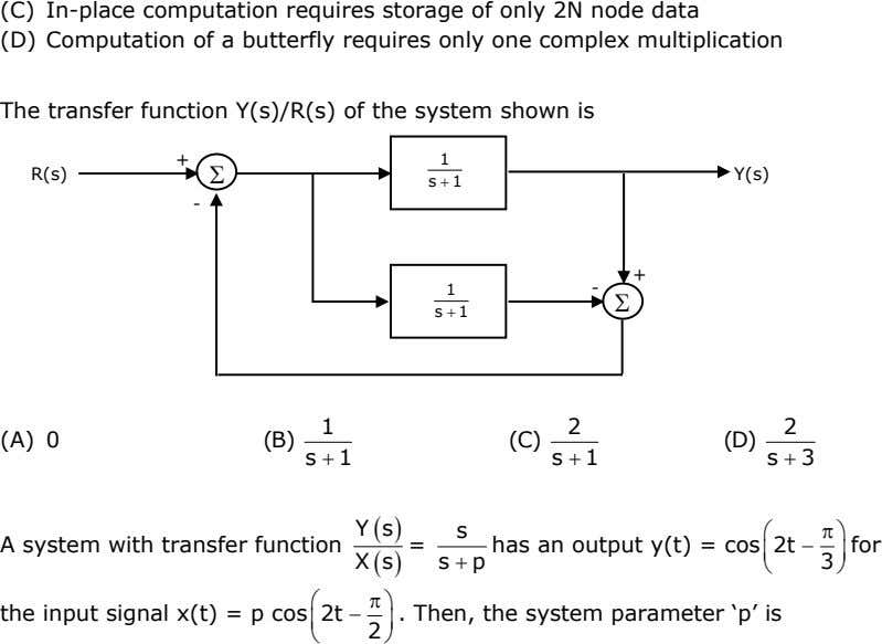 (C) In-place computation requires storage of only 2N node data (D) Computation of a butterfly