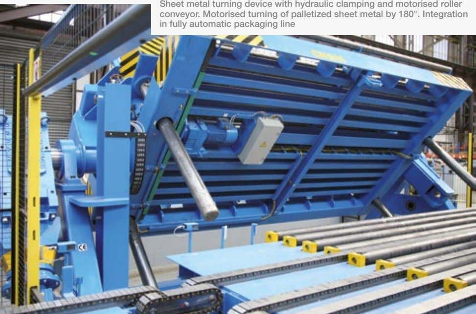 Sheet metal turning device with hydraulic clamping and motorised roller conveyor. Motorised turning of palletized