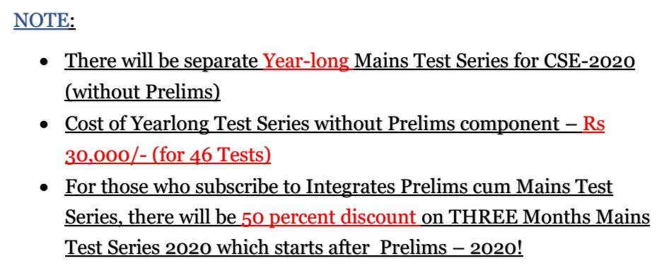 NOTE: • There will be separate Year-long Mains Test Series for CSE-2020 (without Prelims) •