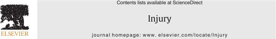 Contents lists available at ScienceDirect Injury journal homepage: www. elsevier.com/locate/Injury