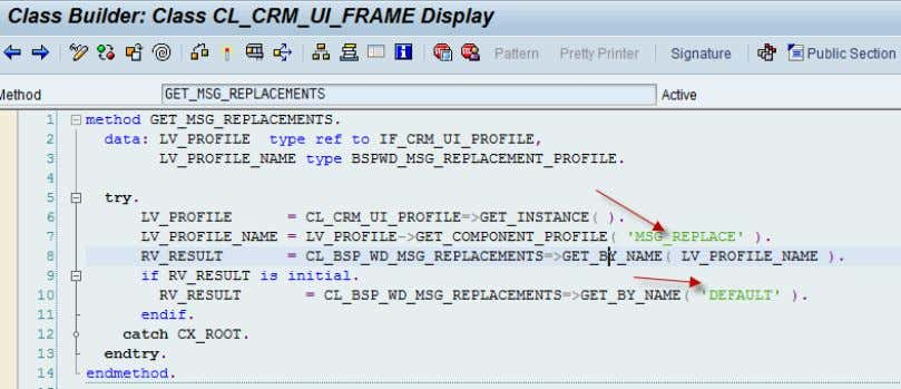 CL_CRM_UI_FRAME of component CRM_UI_FRAME as shown below: Internally GET_BY_NAME method it creates an instance of